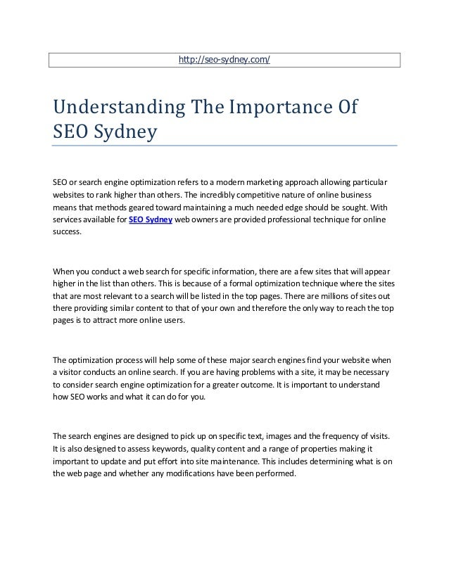 http://seo-sydney.com/Understanding The Importance OfSEO SydneySEO or search engine optimization refers to a modern market...
