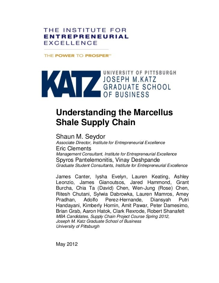Understanding the MarcellusShale Supply ChainShaun M. SeydorAssociate Director, Institute for Entrepreneurial ExcellenceEr...