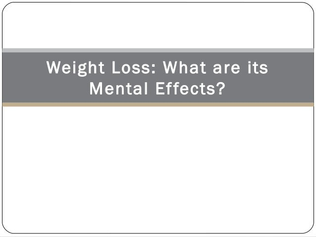 Understanding the mental effects of weight loss