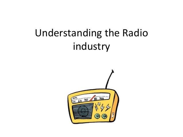 Understanding the Radioindustry