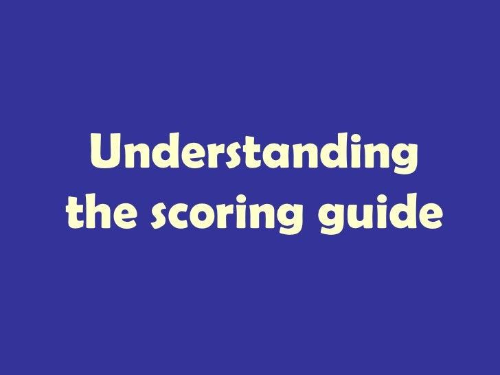 Understanding the scoring guide