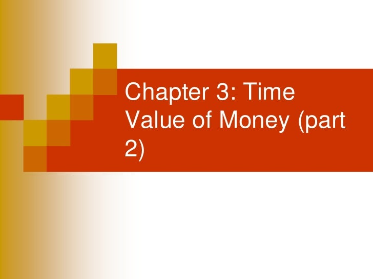 Chapter 3: TimeValue of Money (part2)