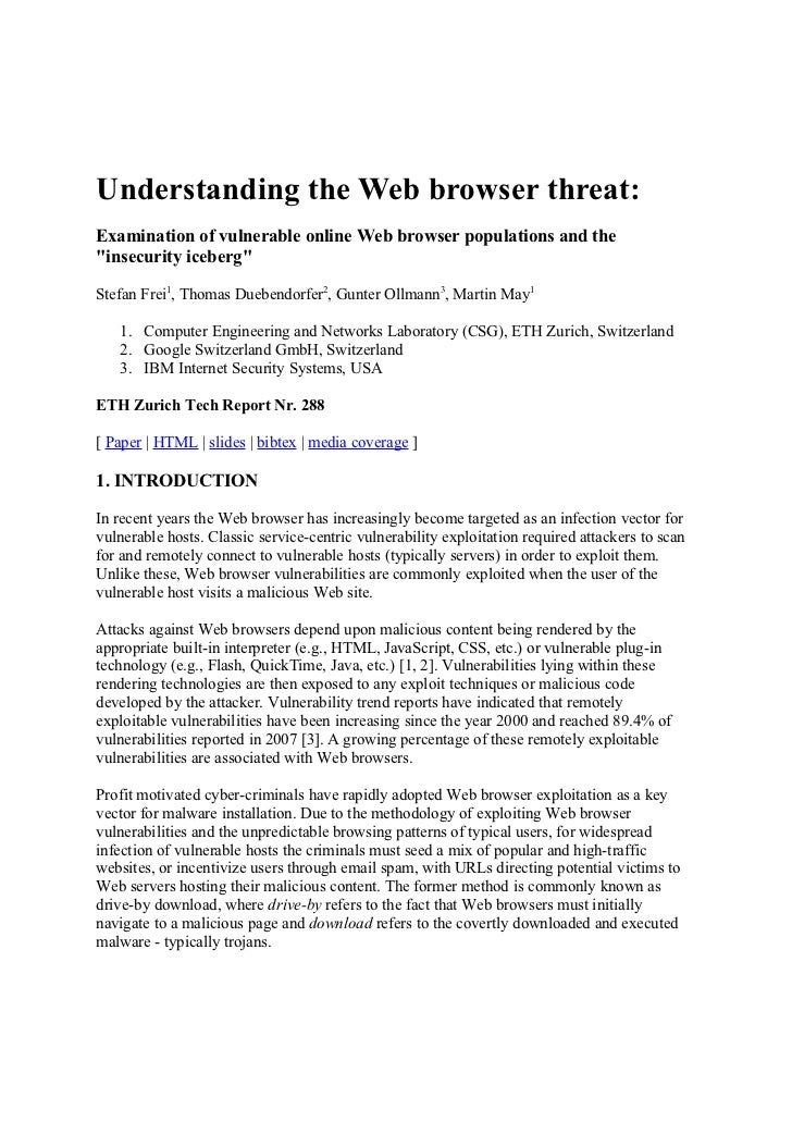 "Understanding the Web browser threat:Examination of vulnerable online Web browser populations and the""insecurity iceberg""S..."
