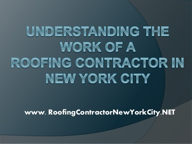 www. RoofingContractorNewYorkCity.NET