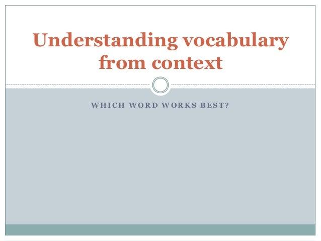 Understanding vocabulary from context
