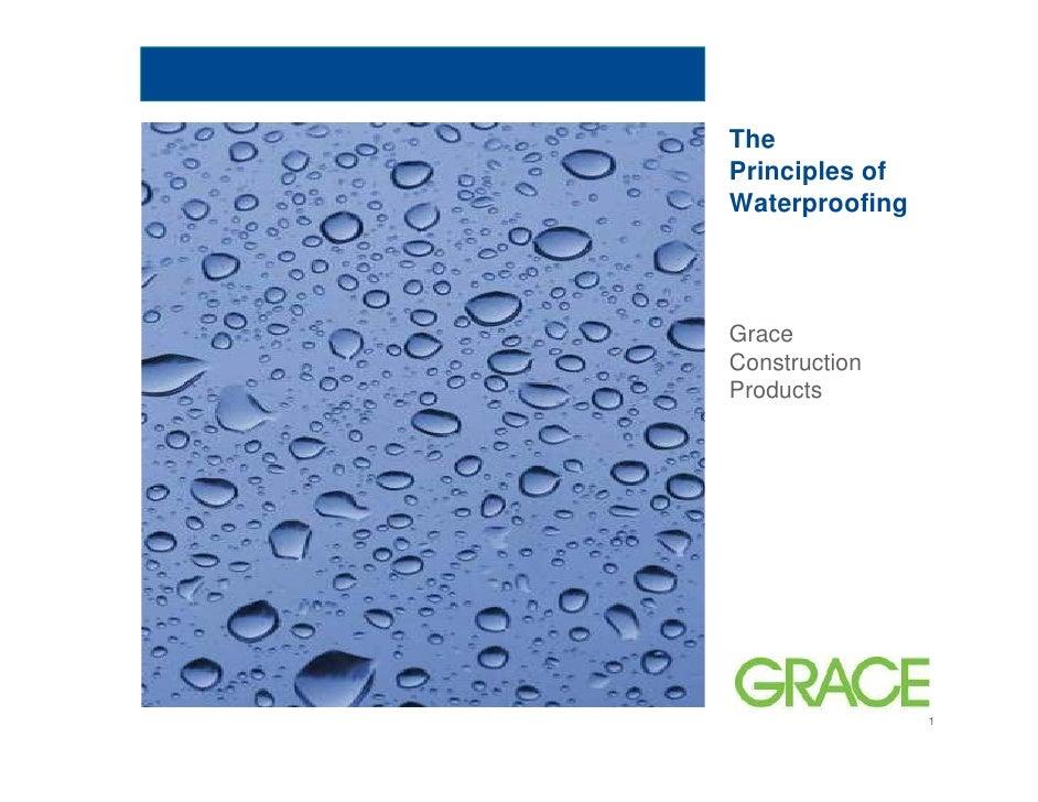 ThePrinciples ofWaterproofingGraceConstructionProducts                1