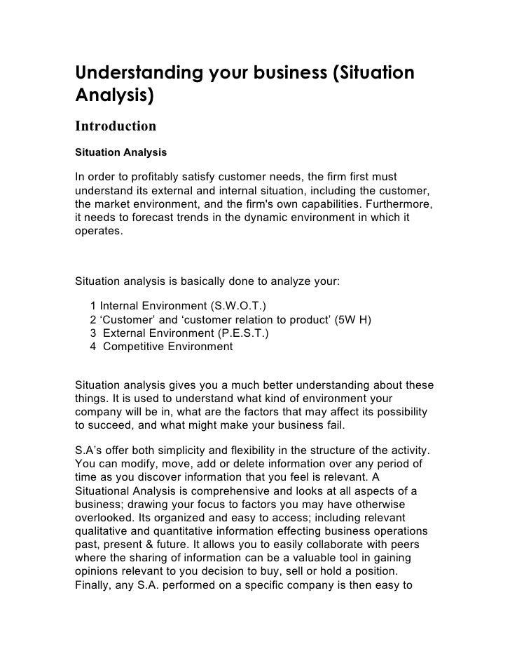 Understanding your business (Situation Analysis) Introduction Situation Analysis  In order to profitably satisfy customer ...