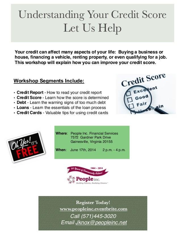 Understanding Your Credit Score Let Us Help Register Today! www.peopleinc.eventbrite.com Call (571)445-3020  Email Jknox@p...