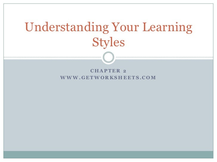 Understanding your learning styles