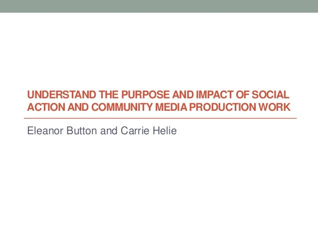 Understand the purpose and impact of social action (2)