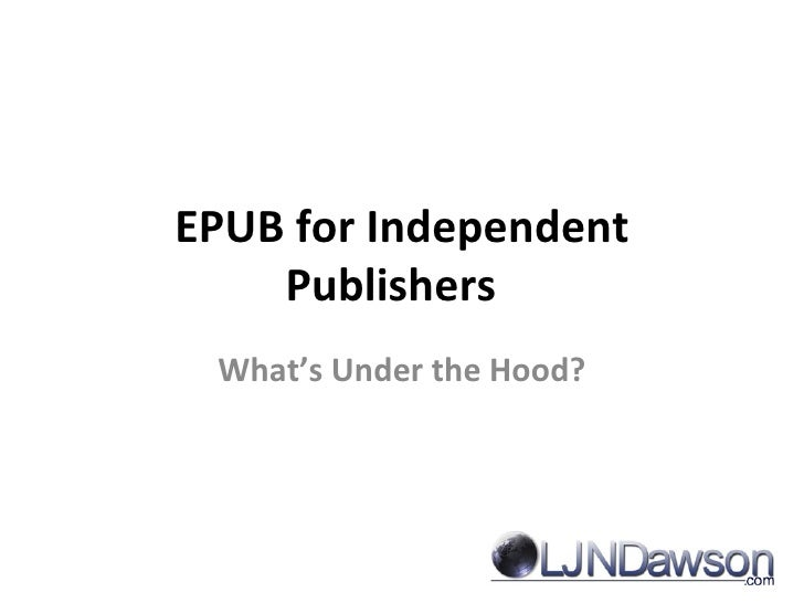 EPUB for Independent Publishers   What's Under the Hood?