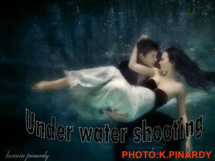 Under water shooting PHOTO:K.PINARDY