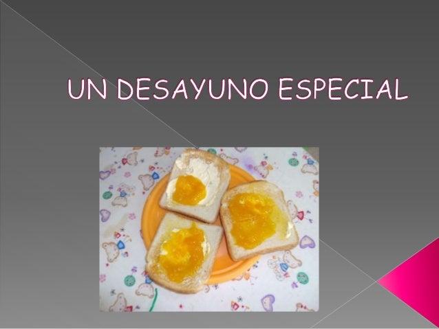 Un desayuno especial