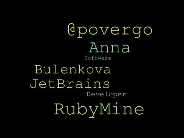 RubyMine @undev 08/2013
