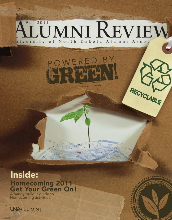 Inside:Homecoming 2011Get Your Green On!A handy pullout guide toHomecoming activities