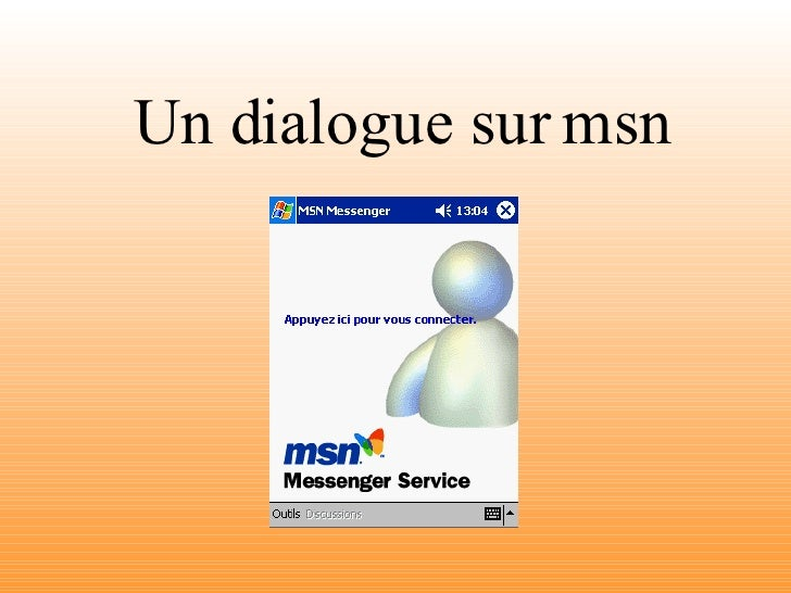 Un dialogue sur msn