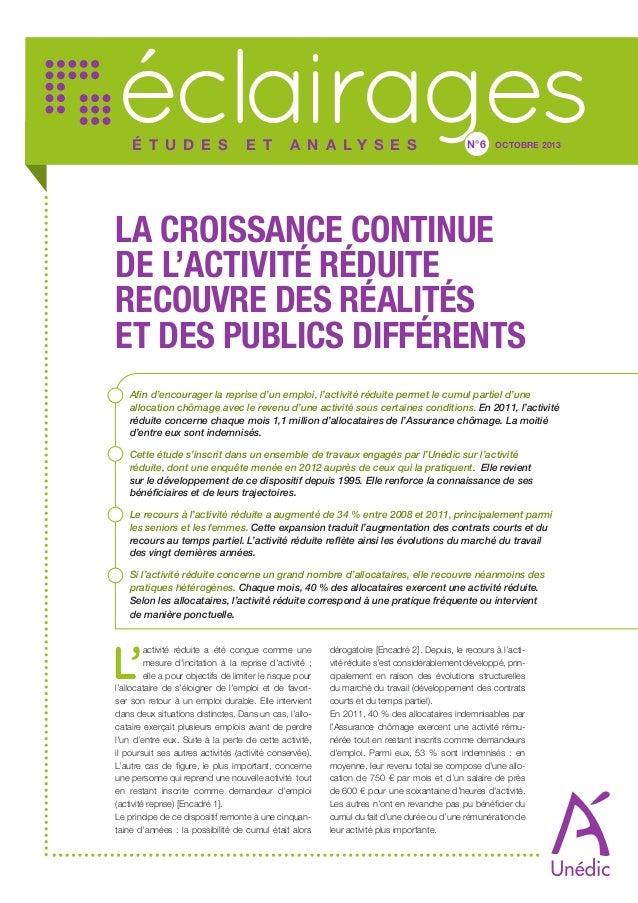 éclairages É T U D E S  E T  A N A LY S E S  N°6  OCTOBRE 2013  LA CROISSANCE CONTINUE DE L'ACTIVITÉ RÉDUITE RECOUVRE DES ...