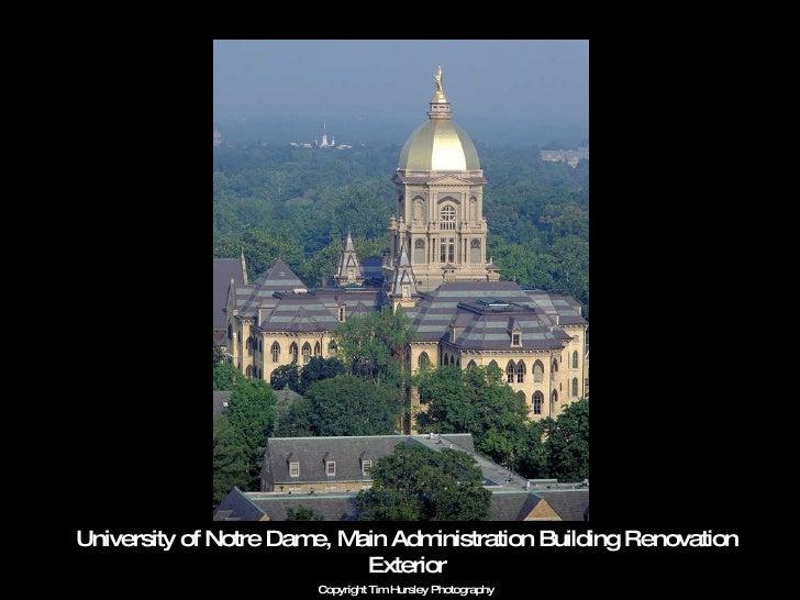 University of Notre Dame, Main Administration Building Renovation Exterior Copyright Tim Hursley Photography