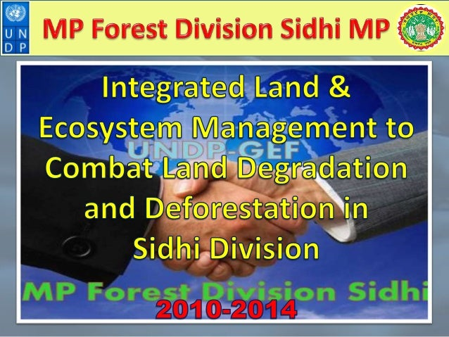UNDP-GEF Sidhi, MP Forest Division Sidhi 2013