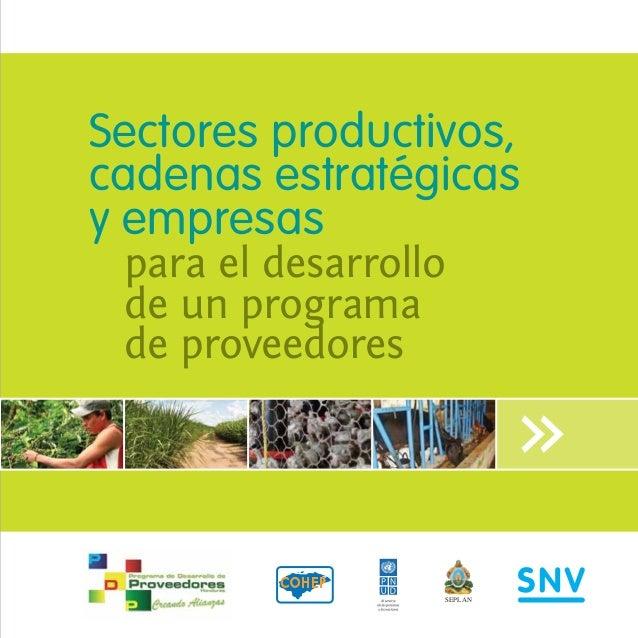 Sectores productivos, cadenas estratégicas y empresas para el desarrollo de un programa de proveedores  SEPLAN