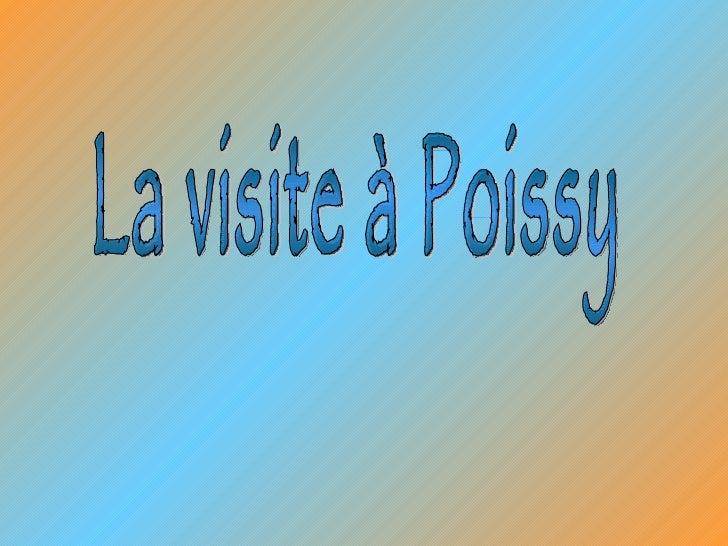 La visite à Poissy