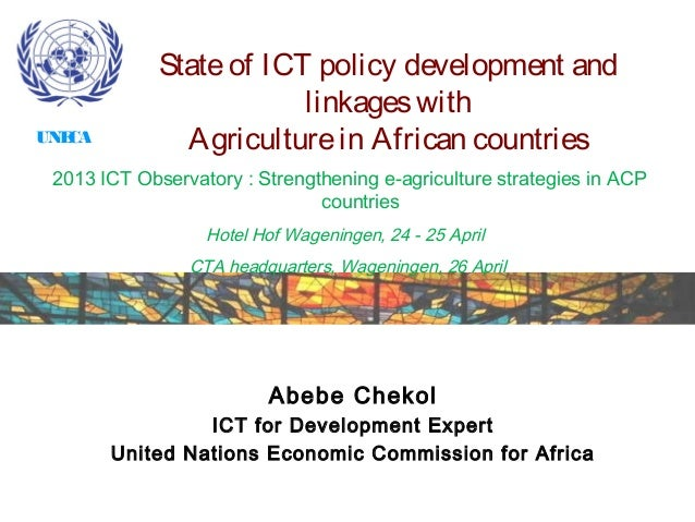 UNECA- State of ICT policy and linkage with agriculture in africa