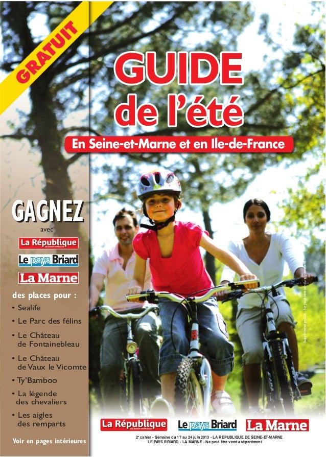 2ecahier - Semaine du 17 au 24 juin 2013 - LA REPUBLIQUE DE SEINE-ET-MARNELE PAYS BRIARD - LA MARNE - Ne peut être vendu s...
