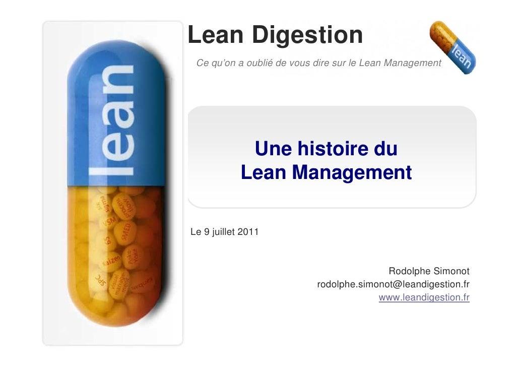 Lean Digestion Ce qu'on a oublié de vous dire sur le Lean Management             Une histoire du            Lean Managemen...