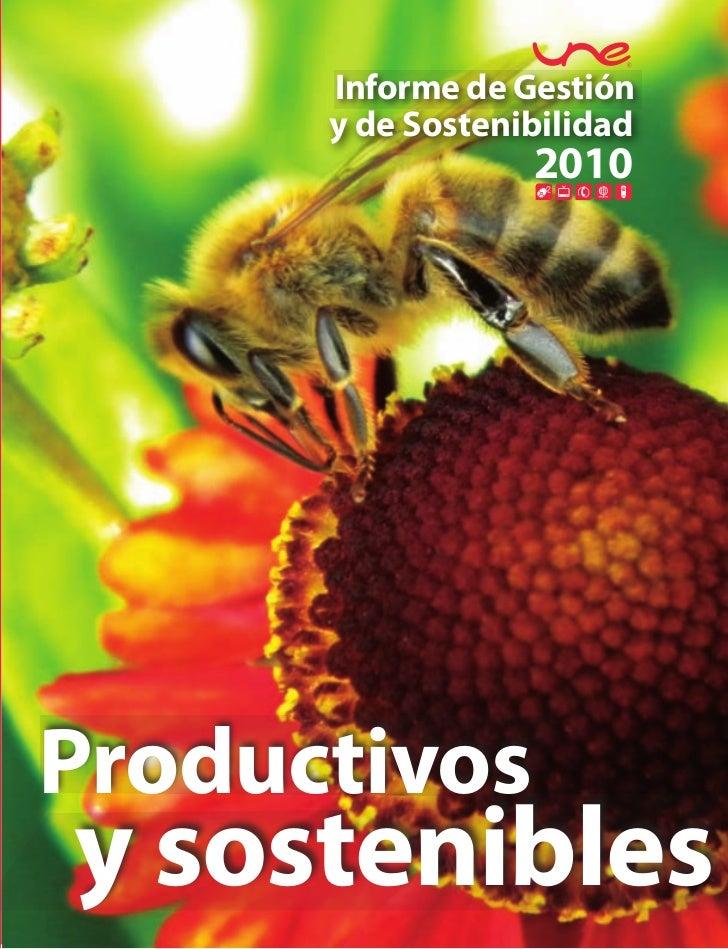Informe de Gestión      y de Sostenibilidad                  2010Productivosy sostenibles