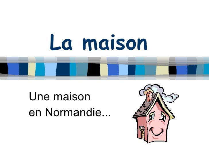 La maison Une maison  en Normandie...