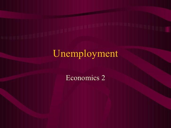Unemployment Economics 2