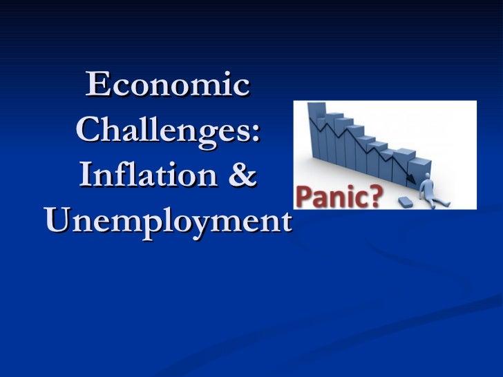 Economic Challenges: Inflation & Unemployment