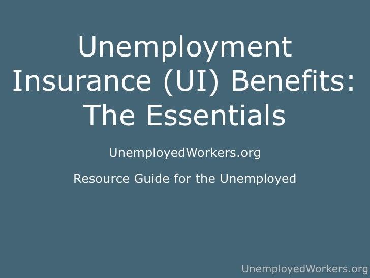Unemployment benefits   the essentials draft october 11 2010