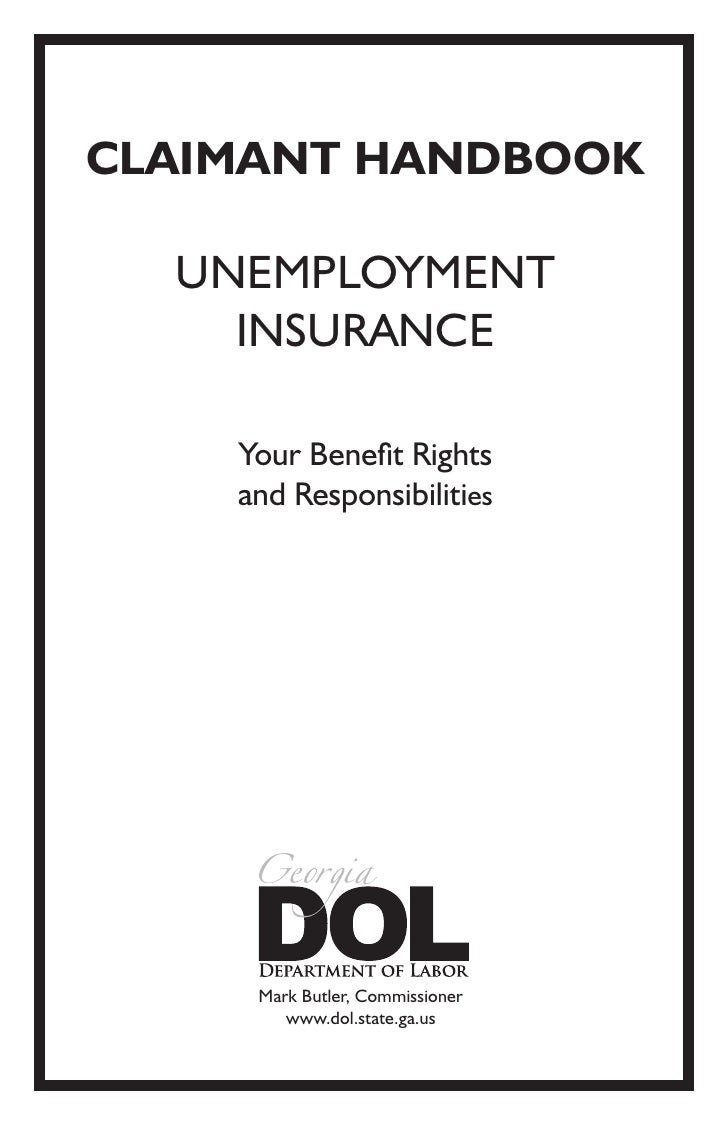 CLAIMANT HANDBOOK  UNEMPLOYMENT    INSURANCE    Your Benefit Rights    and Responsibilities     Mark Butler, Commissioner ...