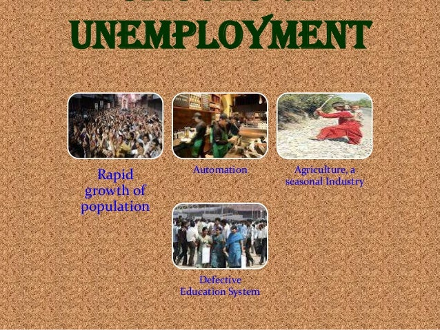 term paper on unemployment in india The main cause of unemployment is the repaid growth of populations since independence the populations of india has increased by threes times its total when people multiply, there raises the problems of unemployment and it becomes difficult for government to provide employment to a sufficient number of people.