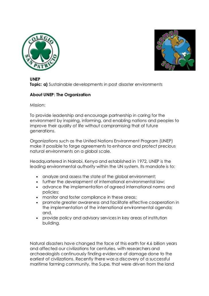 UNEPTopic: a) Sustainable developments in post disaster environmentsAbout UNEP: The OrganizationMission:To provide leaders...