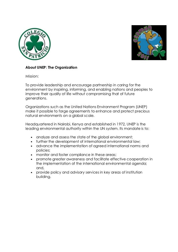 About UNEP: The OrganizationMission:To provide leadership and encourage partnership in caring for theenvironment by inspir...