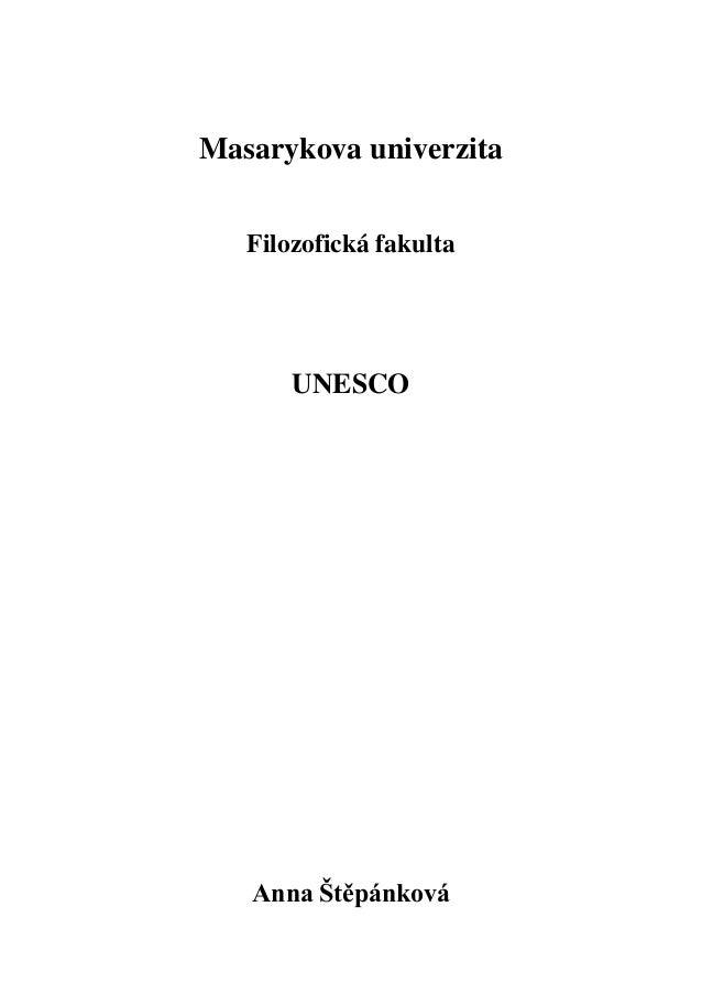 Masarykova univerzita   Filozofická fakulta       UNESCO   Anna Štěpánková