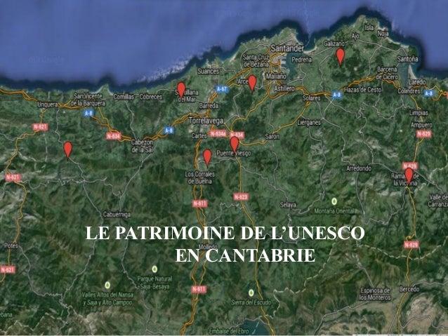 LE PATRIMOINE DE L'UNESCO EN CANTABRIE