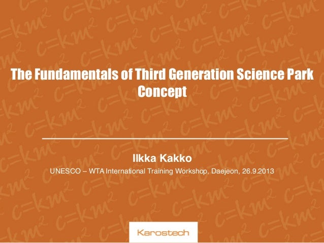 The Fundamentals of Third Generation Science Park Concept
