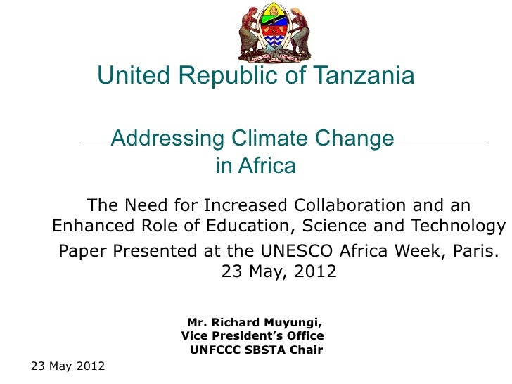 United Republic of Tanzania              Addressing Climate Change                       in Africa       The Need for Incr...