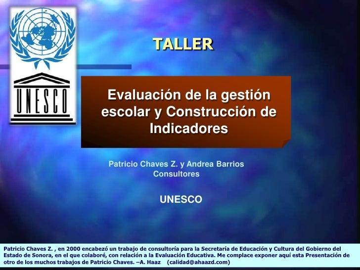 TALLER                                      Evaluación de la gestión                                   escolar y Construcc...