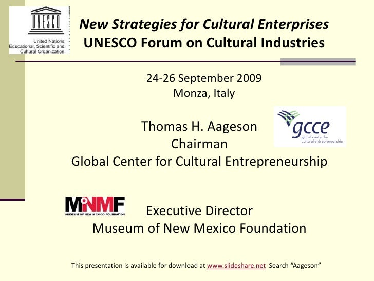New Strategies for Cultural Enterprises   UNESCO Forum on Cultural Industries                          24-26 September 200...