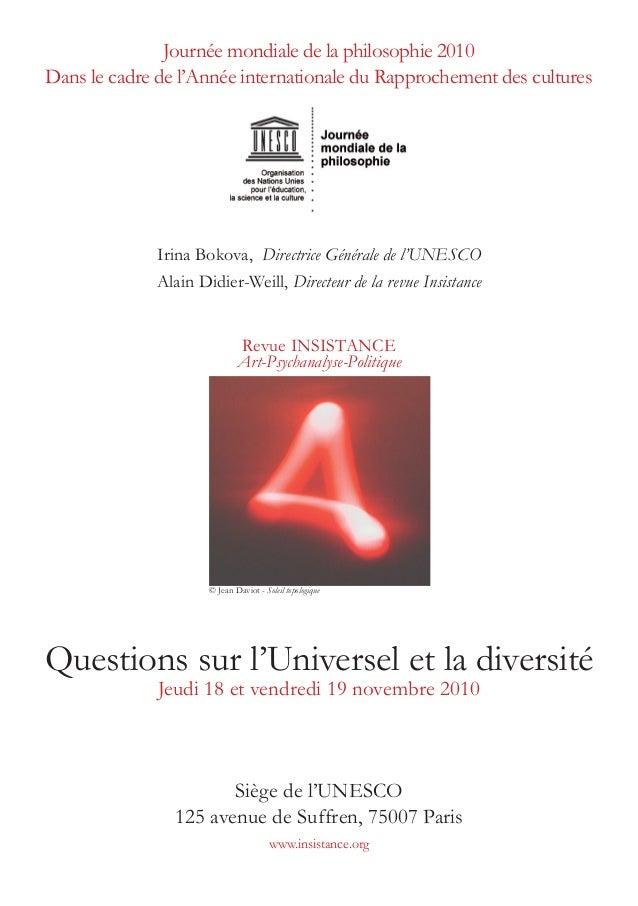 Journée mondiale de la philosophie 2010 Dans le cadre de l'Année internationale du Rapprochement des cultures Irina Bokova...
