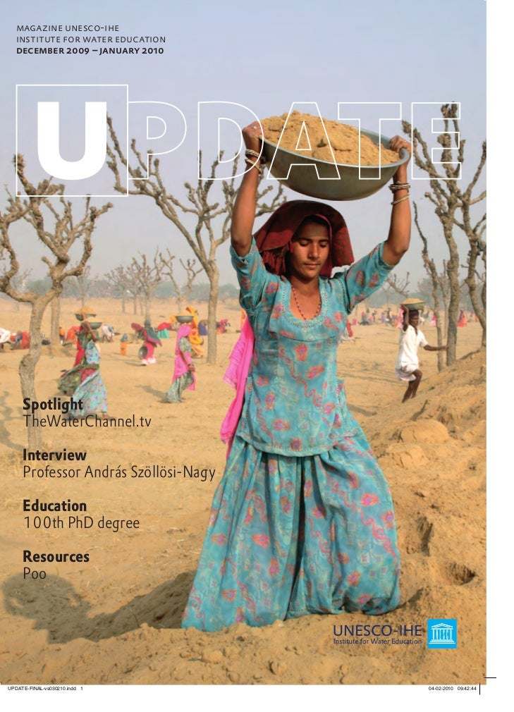 magazine unesco-iheinstitute for water educationdecember 2009 – january 2010 Spotlight TheWaterChannel.tv Interview Profes...