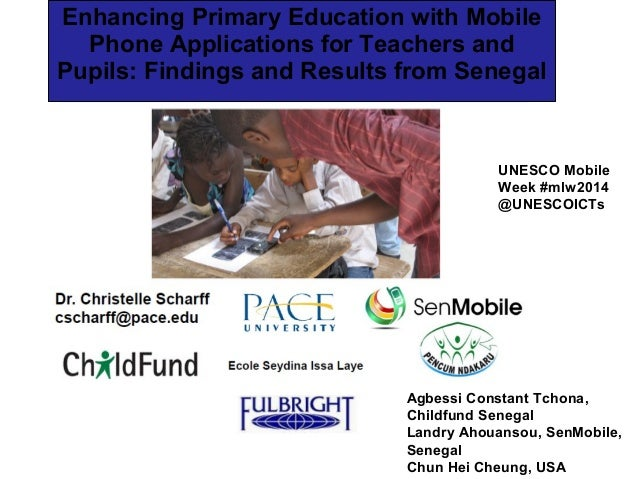 Enhancing Primary Education with Mobile Phone Applications for Teachers and Pupils: Findings and Results from Senegal  UNE...