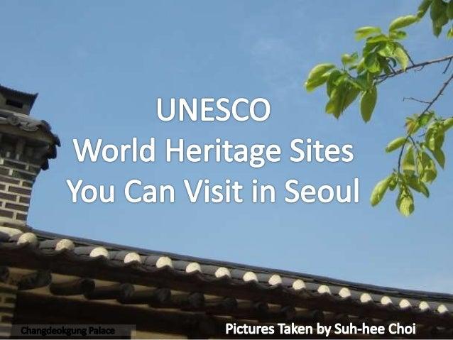 UNESCO World Heritage Sites in Seoul