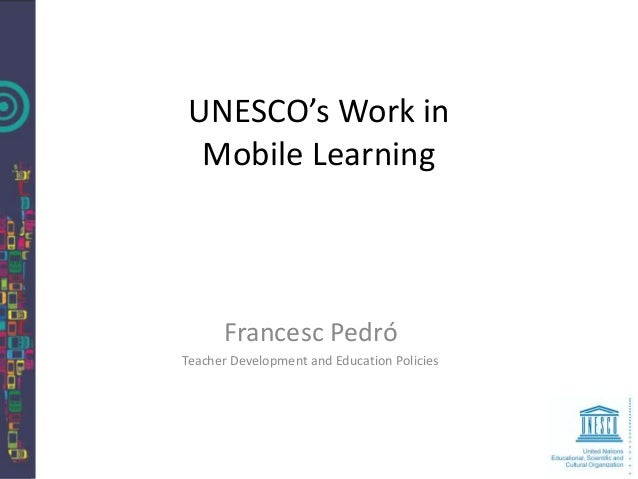 Unesco's work in mobile learning CoSN
