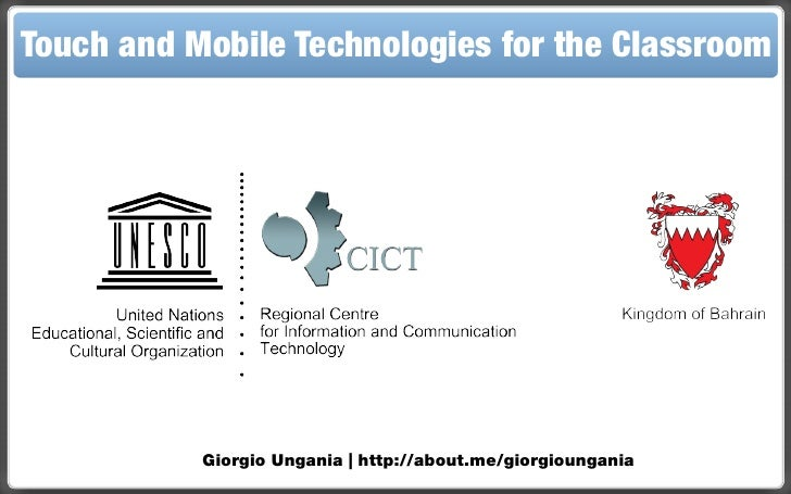 UNESCO | Touch and Mobile Technologies for the Classroom session 6