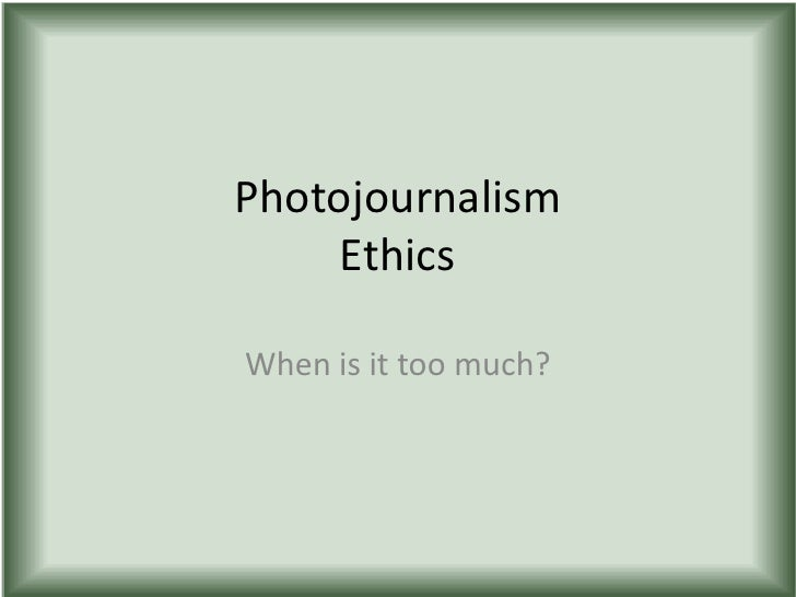 Unethical photojournalism